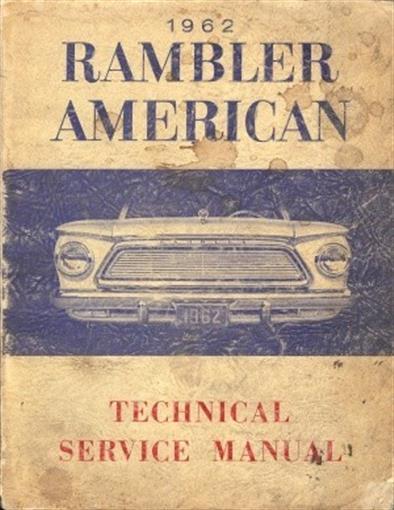 Original 1962 Amc Rambler American Series Shop Manual