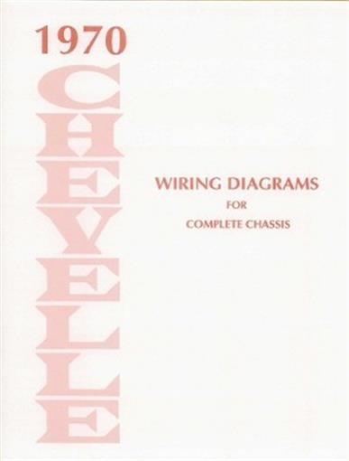 Chevelle 1970 Wiring Diagram 70 Ebay