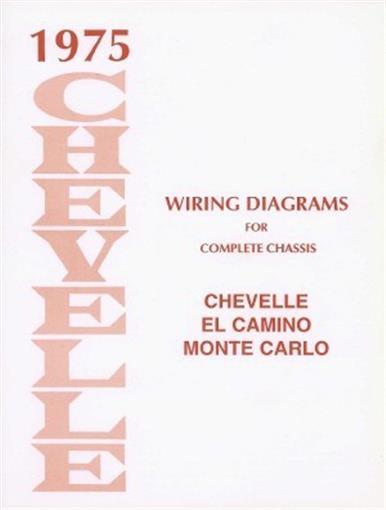 Chevelle  El Camino  U0026 Monte Carlo 1975 Wiring Diagram