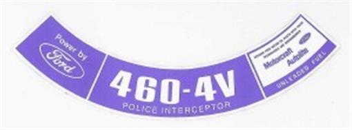 Ford 1977 79 460 Police Interceptor Air Cleaner Decal