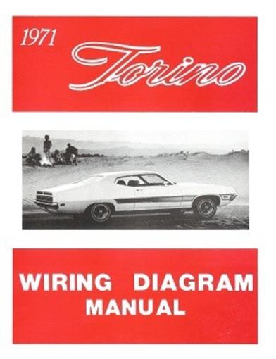 Ford 1971 Torino Wiring Diagram Manual 71