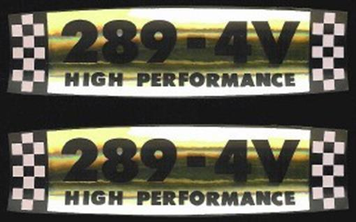 Ford 1964 66 289 High Performance Valve Cover Decal Set Ebay
