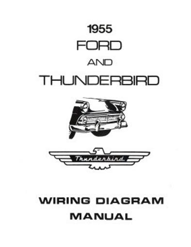 ford 1955 customline fairlaine amp thunderbird wiring diagram this listing is for one brand new 1955 ford car wiring diagram manual covering the thunderbird and full size cars including the fairlane customline and