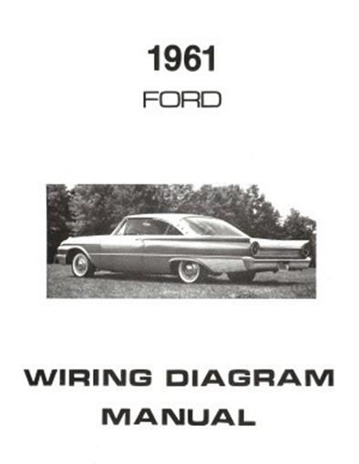 ford 1961 galaxie  ranch wagon  u0026 country squire wiring diagram manual