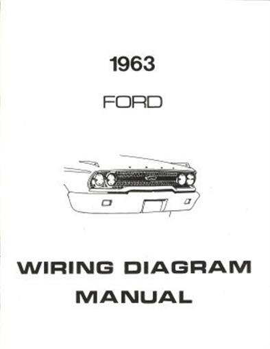 ford 1963 galaxie  ford 300  ranch wagon  u0026 country squire wiring diagram manual