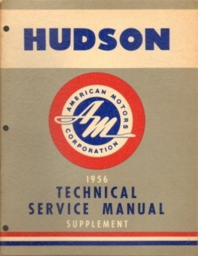 Original 1956 Amc Hudson Hornet Amp Wasp Technical Service Manual Supplement Ebay