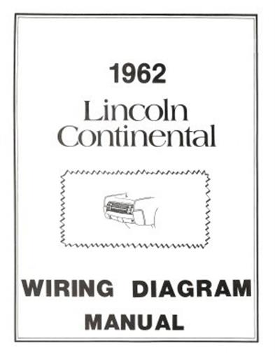 Lincoln 1962 Continental Wiring Diagram Manual 62