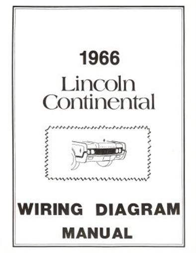 Lincoln 1966 Continental Wiring Diagram Manual 66