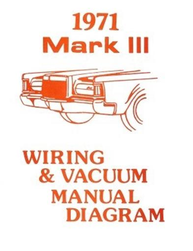 1971 Lincoln Mark Iii Wiring Ac Vacuum Diagram Reprint