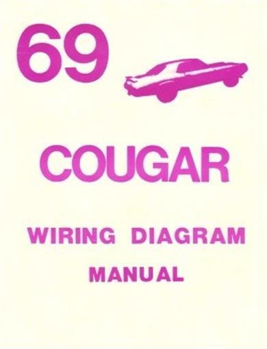 Cougar 1969 Xr7 Wiring Diagram Manual 69