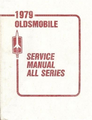 Olds 1979 Cutlass 98 88 Omega  U0026 Toronado Service Manual