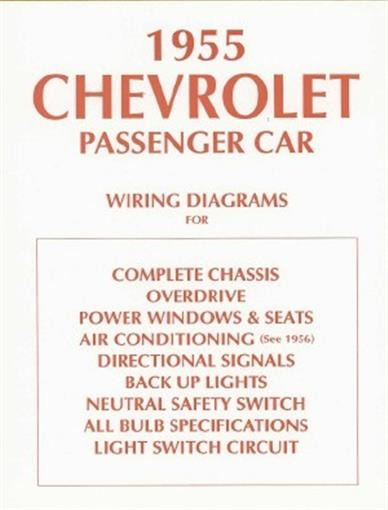 chevrolet 1955 chevy car wiring diagram 55 this listing is for one brand new 1955 chevrolet wiring diagrams booklet measuring 8 ½ x 11 covering the complete chassis overdrive power windows seats