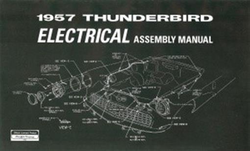 Thunderbird 1957 Electrical Assembly Manual 57 Tbird