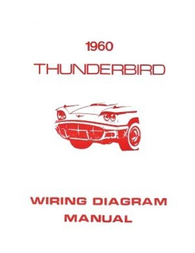 Ford 1960 Thunderbird Wiring Diagram Manual 60