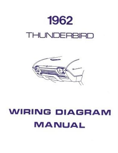 Ford 1962 Thunderbird Wiring Diagram Manual 62