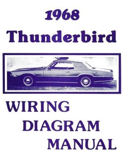 FORD    1968    Thunderbird       Wiring       Diagram    Manual 68