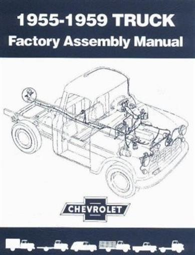 chevrolet 1955 1956 1957 1958 1959 truck assembly manual 55 59 ebay. Black Bedroom Furniture Sets. Home Design Ideas