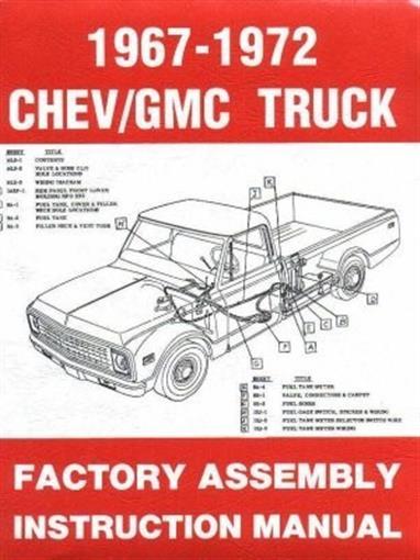 Chevrolet  U0026 Gmc 1967  1968  1969  1970  1971  U0026 1972 Truck Assembly Manual
