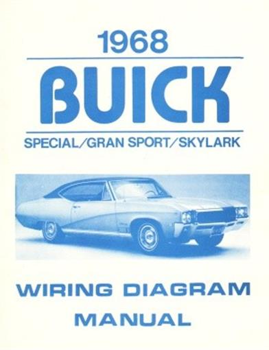 this listing is for one brand new 1968 buick special, gran sport and skylark  wiring diagram manual measuring 8 � x 11, covering the power window circuit