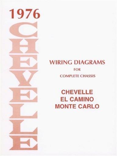 Chevelle  El Camino  U0026 Monte Carlo 1976 Wiring Diagram