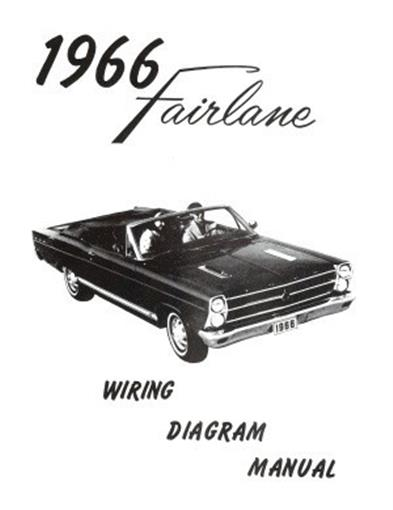 Ford 1966 Fairlane Wiring Diagram Manual 66