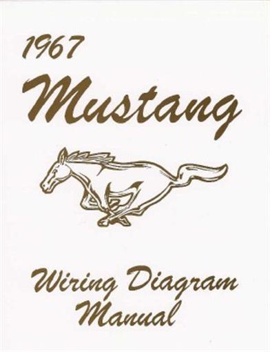 Mustang 1967 Wiring Diagram Manual 67 Ebay
