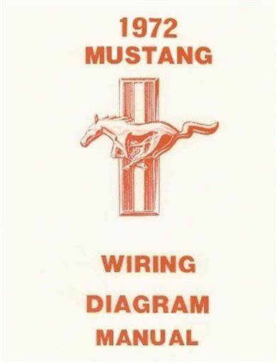 Mustang 1972 Wiring Diagram Manual 72