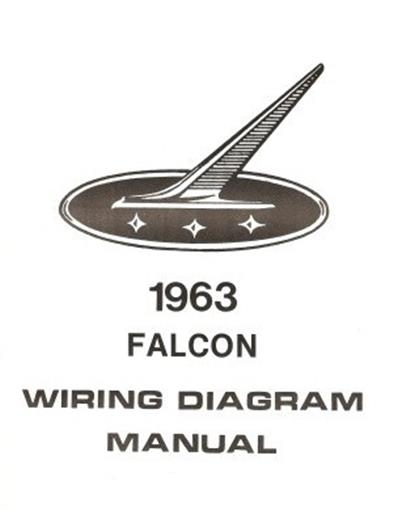 Details about FORD 1963 Falcon Wiring Diagram Manual 63 on 1963 pontiac exhaust system, 1963 pontiac interior, 1963 pontiac transaxle, 1963 pontiac quarter panels,