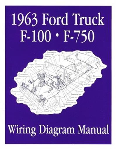 FORD 1963 F100 - F750 Truck Wiring Diagram Manual 63 | eBay | Wiring Schematic For 1963 Ford F100 |  | eBay