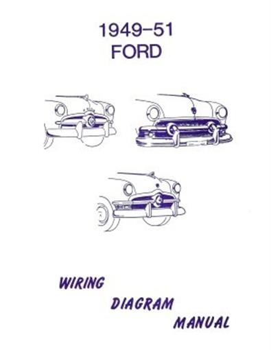 Ford 1949  1950  U0026 1951 Car Wiring Diagram Manual