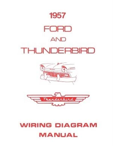 FORD 1957 Custom, Fairlaine & Thunderbird Wiring Diagram ...