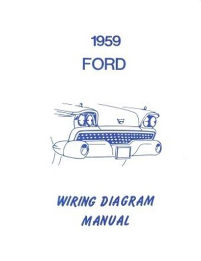 FORD 1959 Galaxie, Fairlane & Custom Wiring Diagram Manual ...