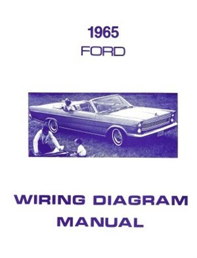 Ford 1965 Custom  Galaxie And Ltd Wiring Diagram Manual