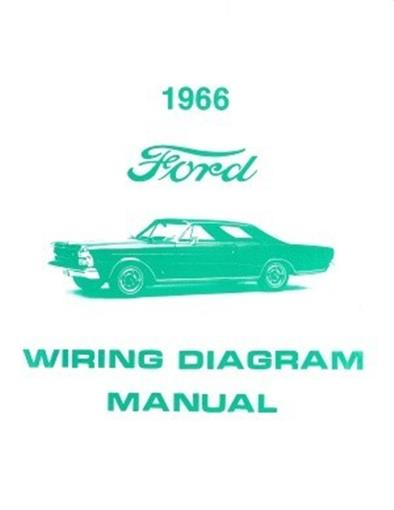 this listing is for one brand new 1966 ford full size car wiring diagram  manual covering the ford custom, ford custom 500, galaxie 500, galaxie 500  xl and