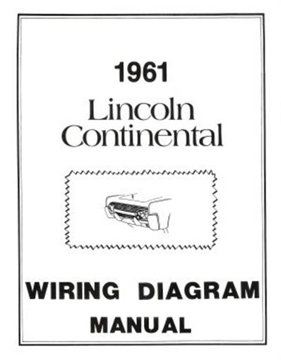 Lincoln 1961 Continental Wiring Diagram Manual 61 Ebay