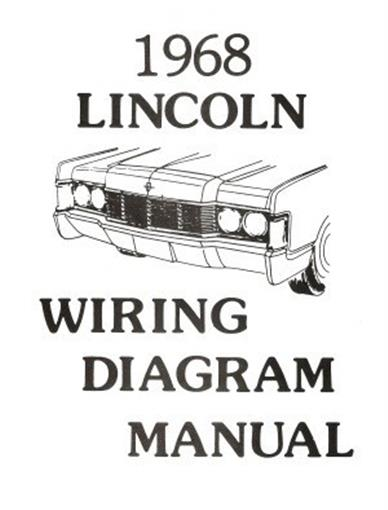 Lincoln 1968 Continental Wiring Diagram Manual 68