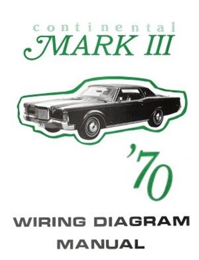 Lincoln 1970 Continental Mark Iii Wiring Diagram Manual 70
