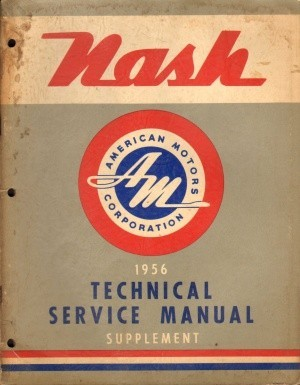 Original 1956 Amc Nash Ambassador Statesman Technical Service Manual Supplement Ebay