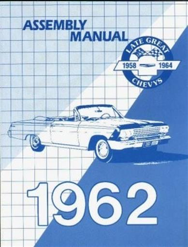 Chevrolet 1962 Impala  Bel Air Assembly Manual 62 Chevy