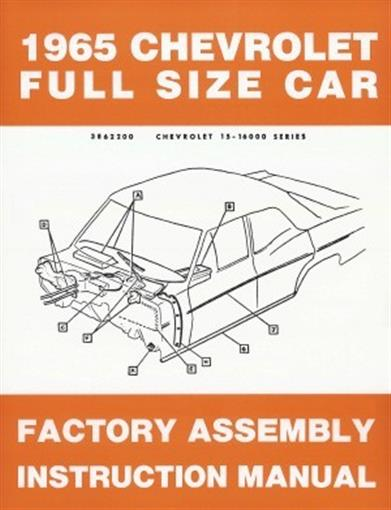 Chevrolet 1965 Impala  Bel Air Assembly Manual 65 Chevy