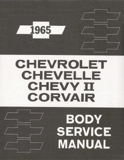 Chevelle 1965 Malibu  El Camino  Nova Body Shop Manual 65