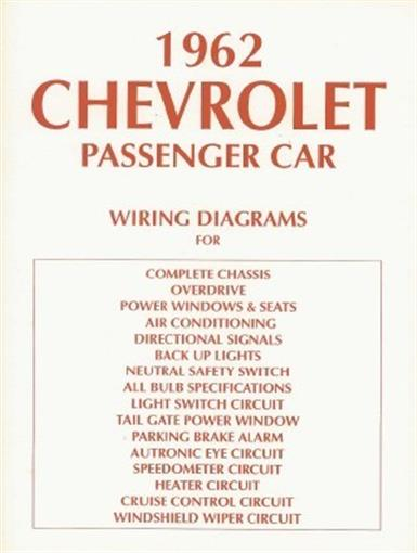 this listing is for one brand new 1962 chevrolet wiring diagrams booklet  measuring 8 � x 11, covering the complete chassis, overdrive, power windows  & seats