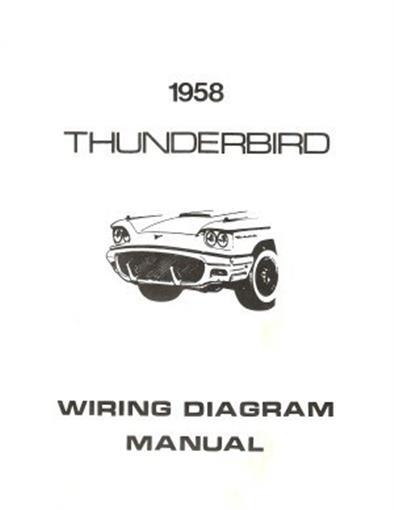 Ford 1958 Thunderbird Wiring Diagram Manual 58