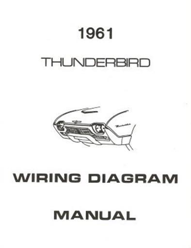 1961 ford thunderbird wiring diagram trusted wiring diagrams 1966 Ford Thunderbird Wiring Diagram ford 1961 thunderbird wiring diagram manual 61 ebay 1997 ford expedition starter relay diagram 1961 ford thunderbird wiring diagram