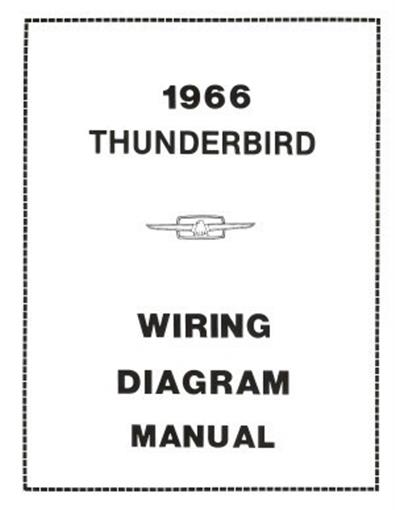 Ford 1966 Thunderbird Wiring Diagram Manual 66 Ebay