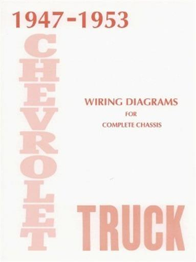 Chevrolet 1947 1953 Truck Wiring Diagram 47 53 Pick Up Ebay